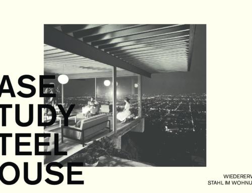 Update: Case Study Steel House. Kunst des Fügens Präqualifikation